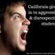 California Gives-in To Disrespectful and Defiant Students